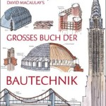 david_macaulay_bautechnik