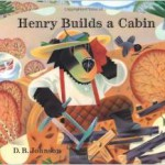 henry-builds-a-cabin