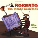 roberto-the-insect-architect